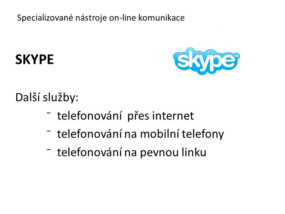 Specializované nástroje on-line komunikace