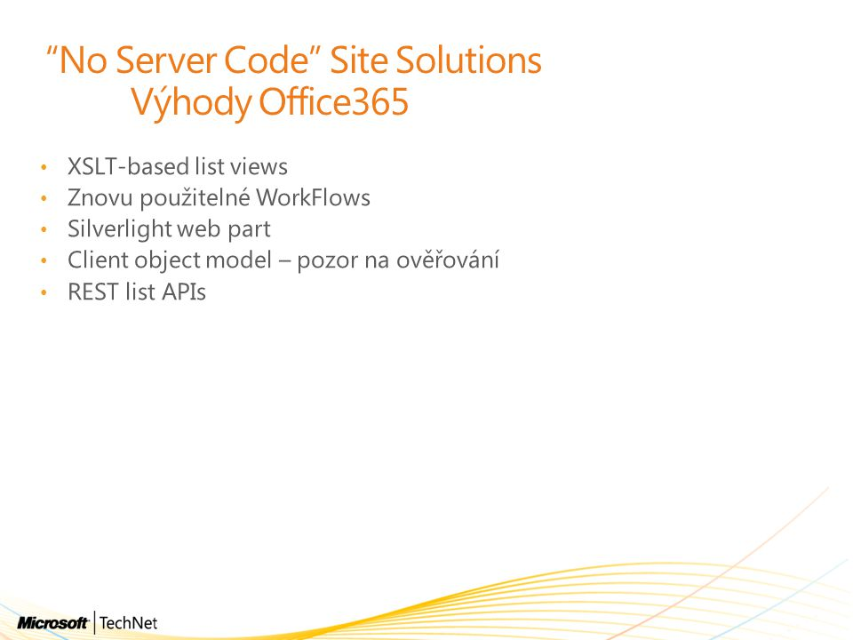 No Server Code Site Solutions Výhody Office365