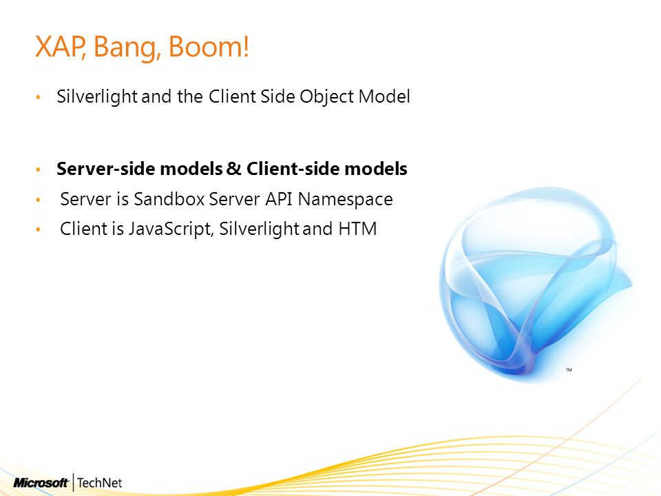 XAP, Bang, Boom! Silverlight and the Client Side Object Model