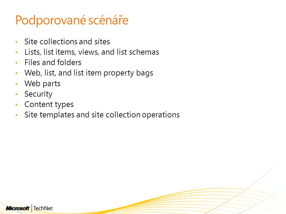 Podporované scénáře Site collections and sites