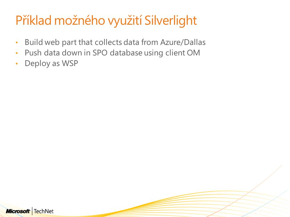 Příklad možného využití Silverlight