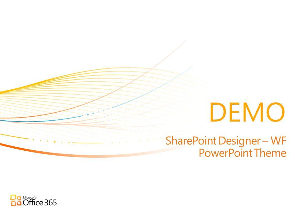 SharePoint Designer – WF PowerPoint Theme