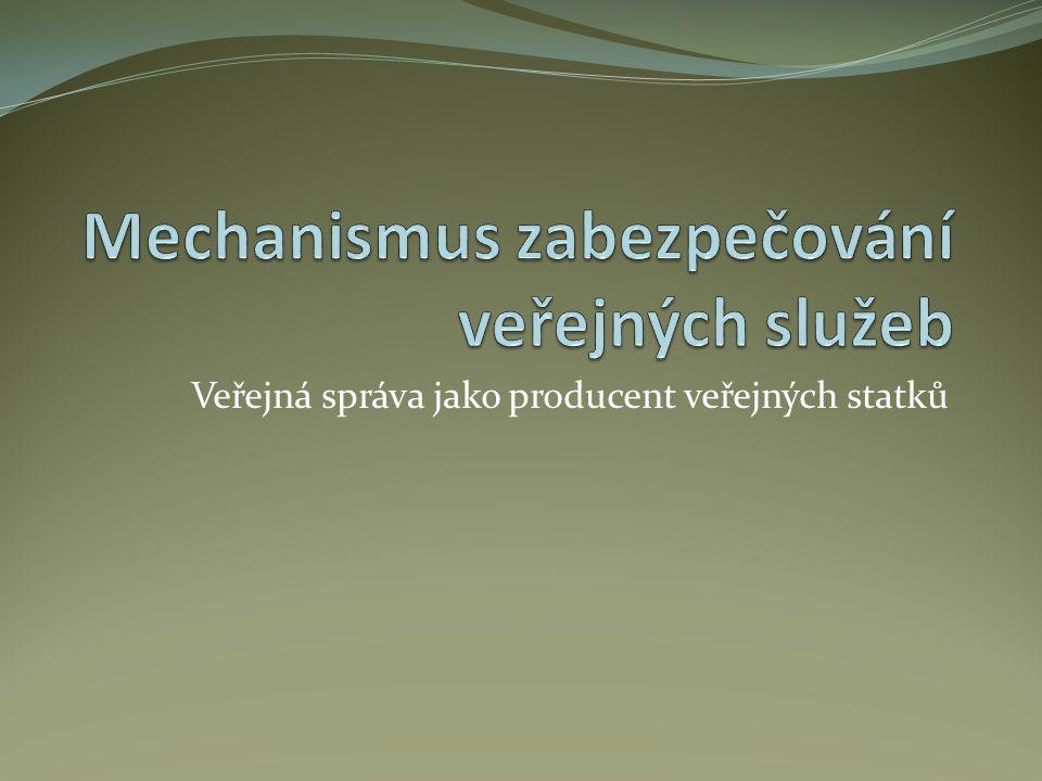 Mechanismus zabezpečování veřejných služeb