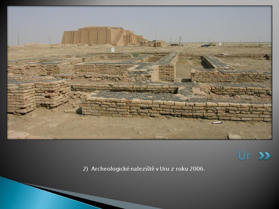 2) Archeologické naleziště v Uru z roku 2006.