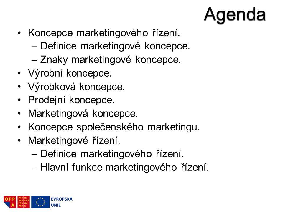 Agenda Koncepce marketingového řízení. Definice marketingové koncepce.
