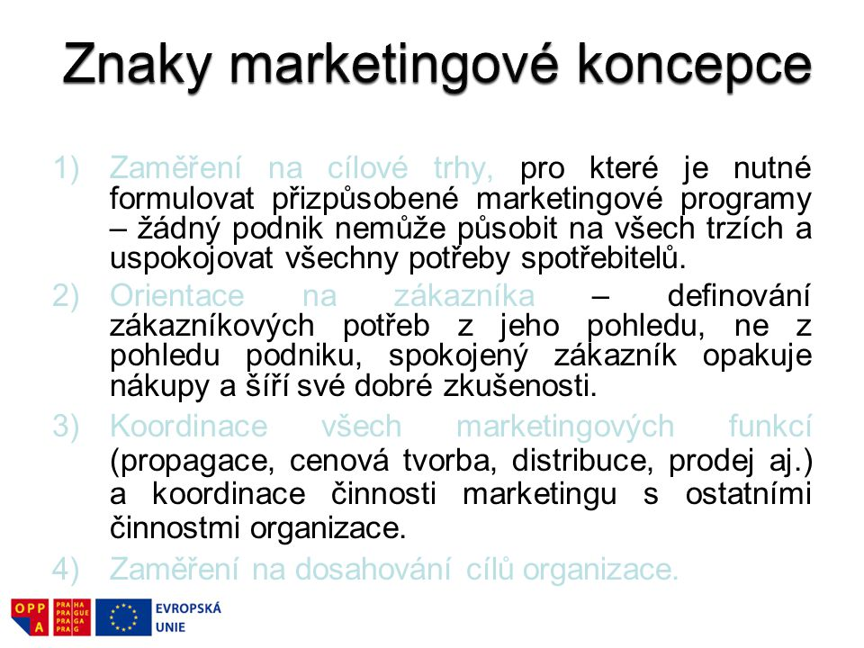 Znaky marketingové koncepce