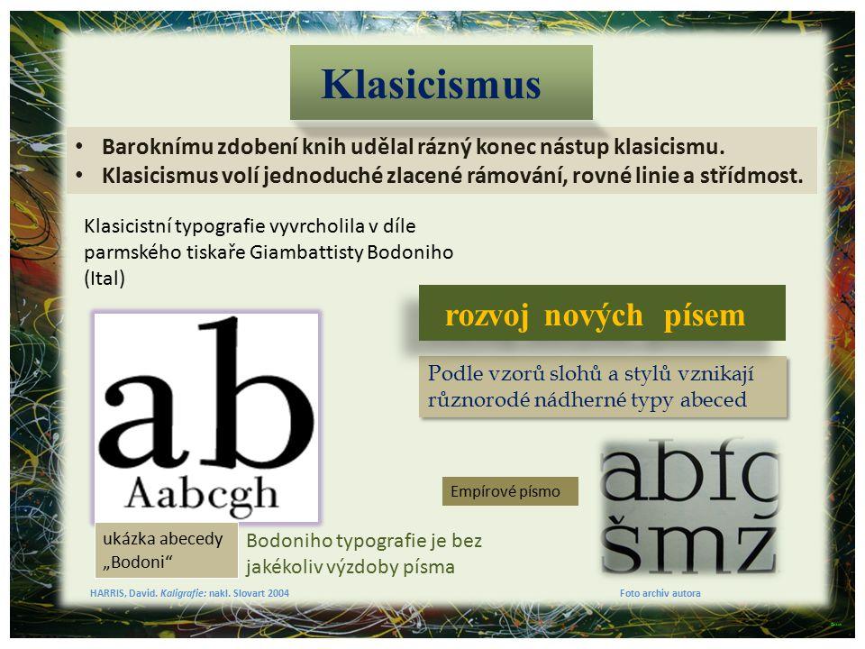 Klasicismus rozvoj nových písem