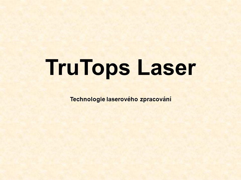Technologie laserového zpracování
