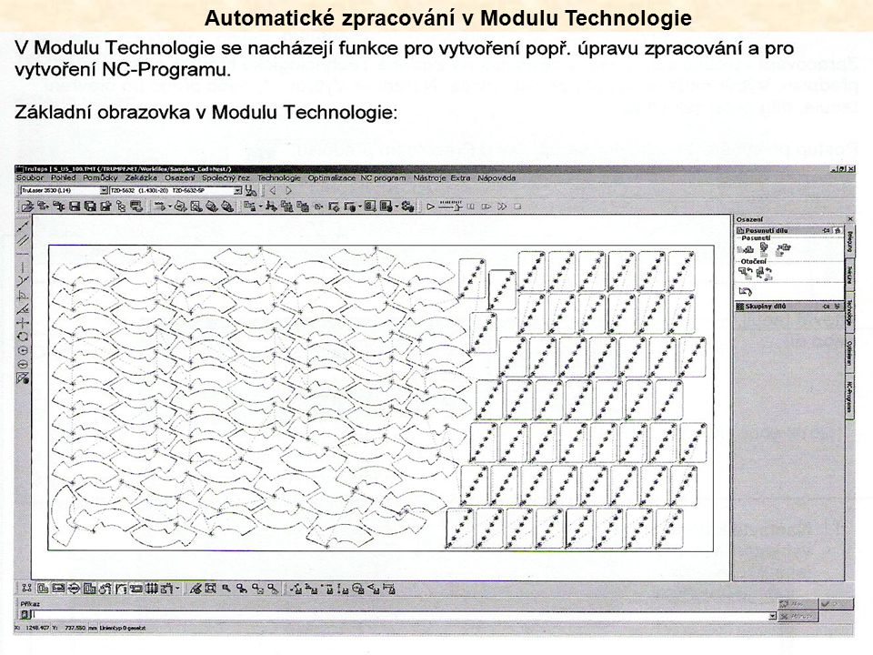 Automatické zpracování v Modulu Technologie