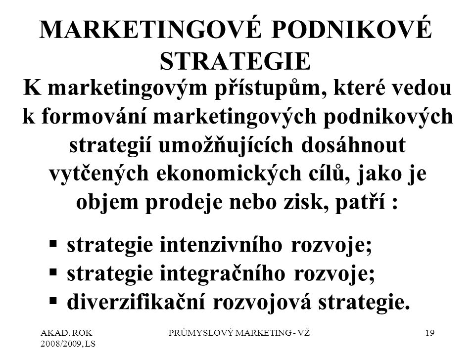MARKETINGOVÉ PODNIKOVÉ STRATEGIE