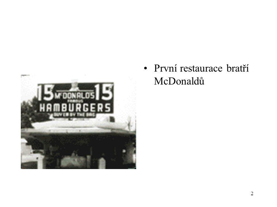 První restaurace bratří McDonaldů