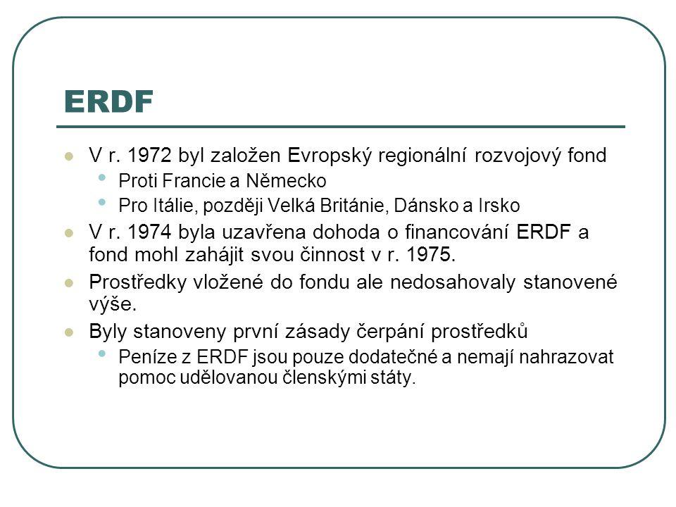 ERDF V r. 1972 byl založen Evropský regionální rozvojový fond