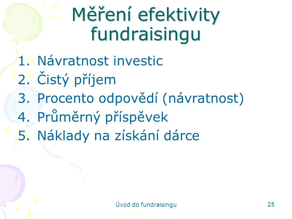Měření efektivity fundraisingu
