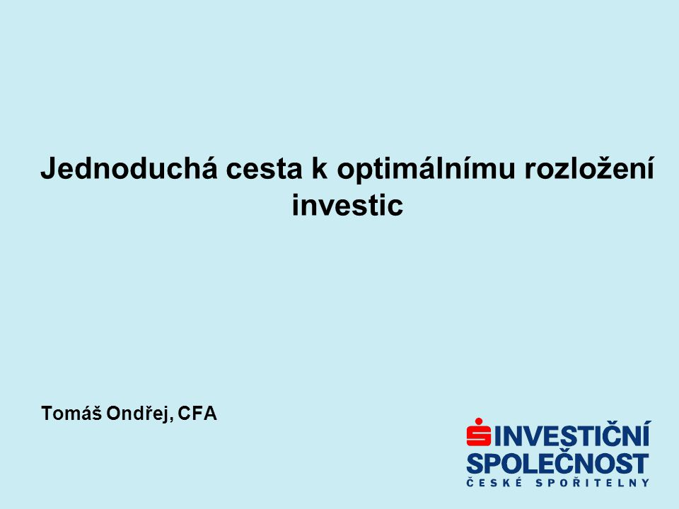 Jednoduchá cesta k optimálnímu rozložení investic