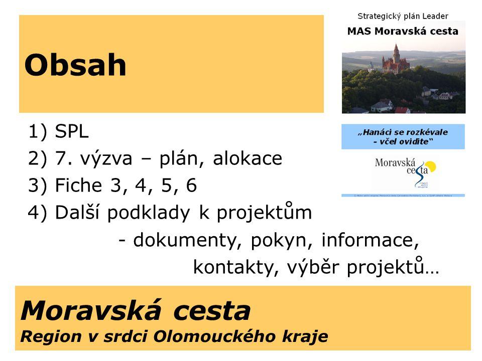 Obsah Moravská cesta Region v srdci Olomouckého kraje SPL