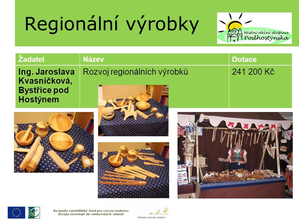 Regionální výrobky Ing. Jaroslava Kvasničková, Bystřice pod Hostýnem