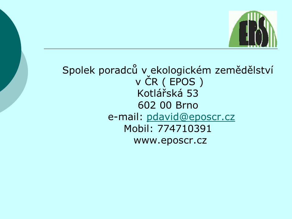 Spolek poradců v ekologickém zemědělství v ČR ( EPOS ) Kotlářská 53