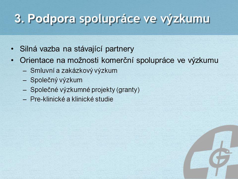 3. Podpora spolupráce ve výzkumu