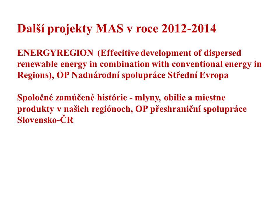 Další projekty MAS v roce 2012-2014