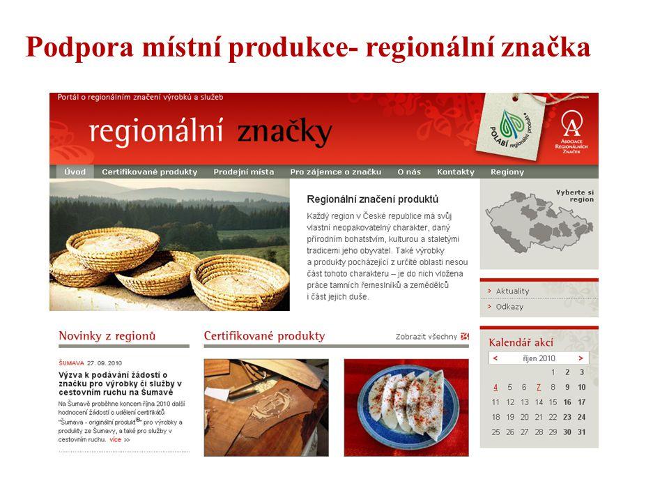Podpora místní produkce- regionální značka