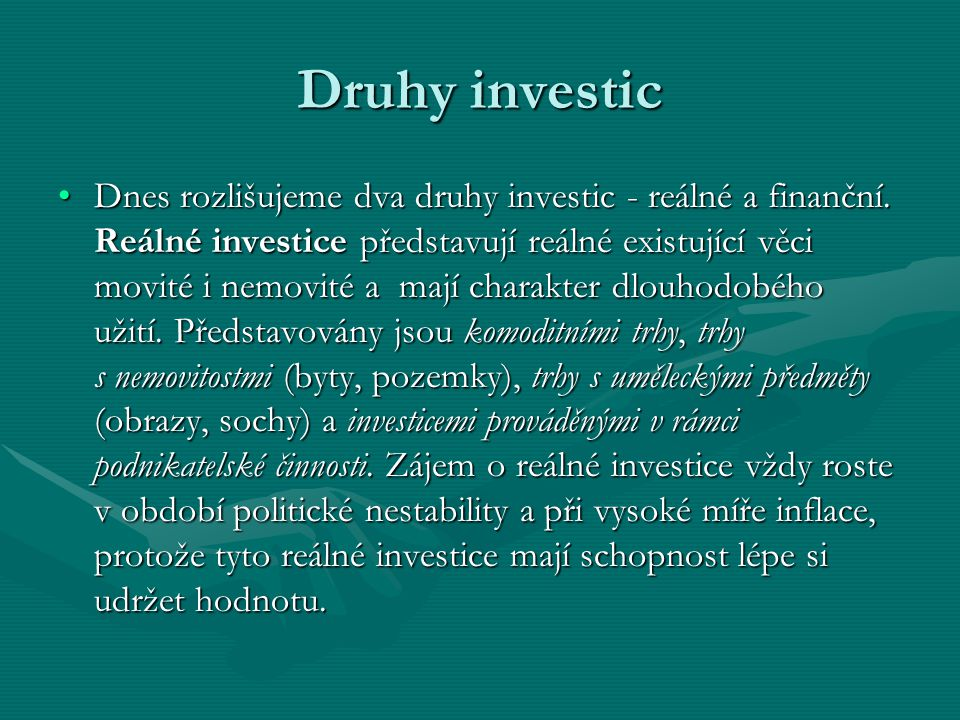Druhy investic