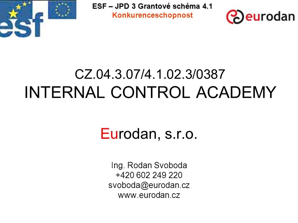CZ.04.3.07/4.1.02.3/0387 INTERNAL CONTROL ACADEMY