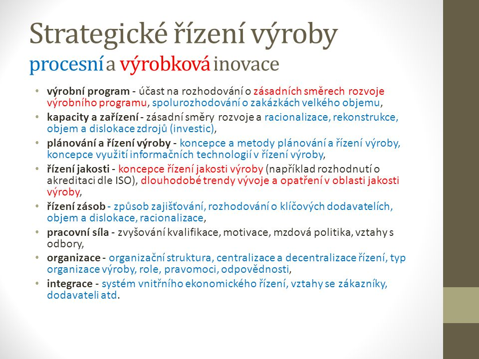 Strategické řízení výroby procesní a výrobková inovace