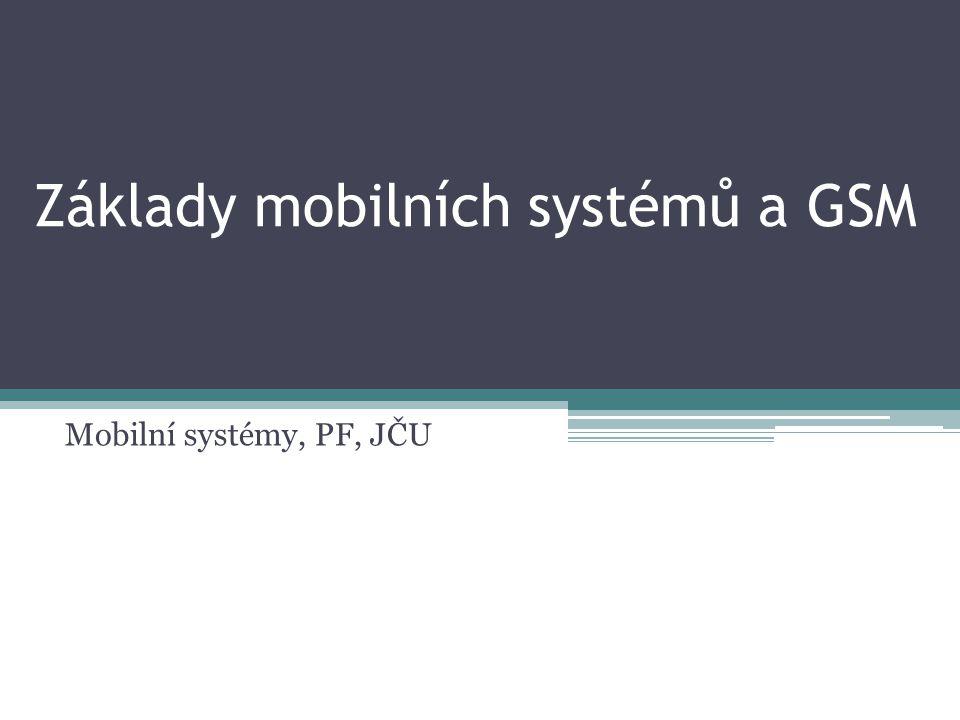 Základy mobilních systémů a GSM