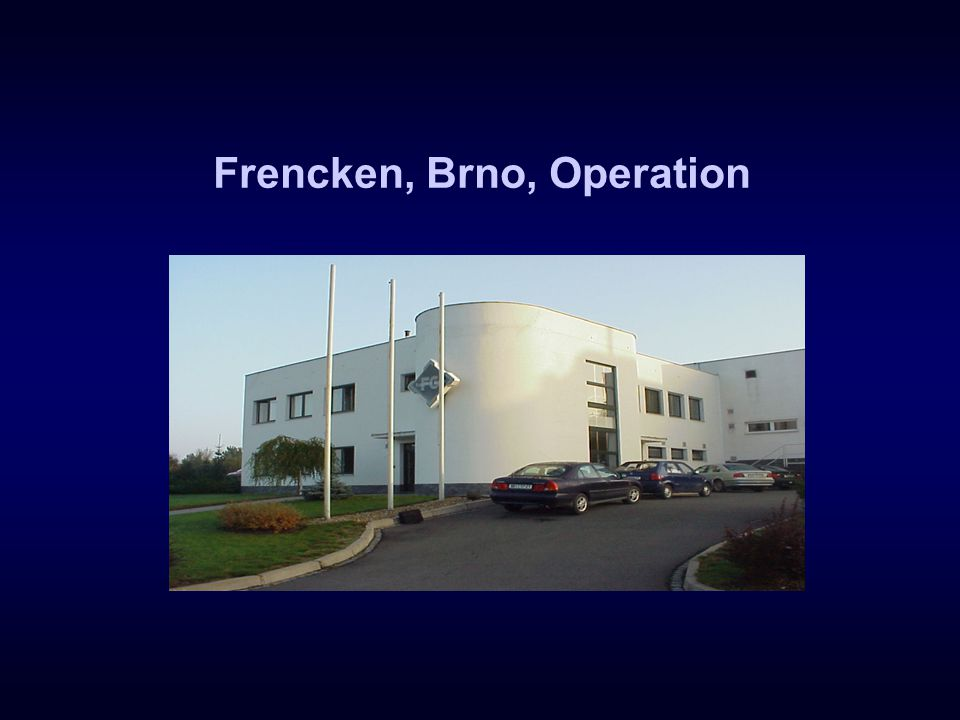 Frencken, Brno, Operation