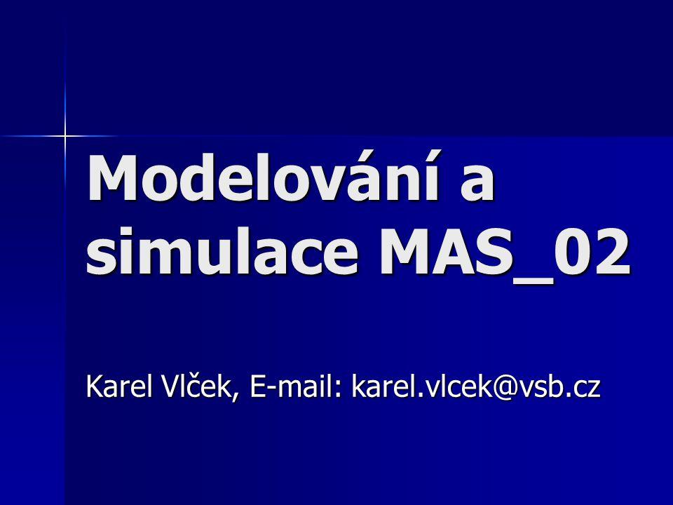 Modelování a simulace MAS_02