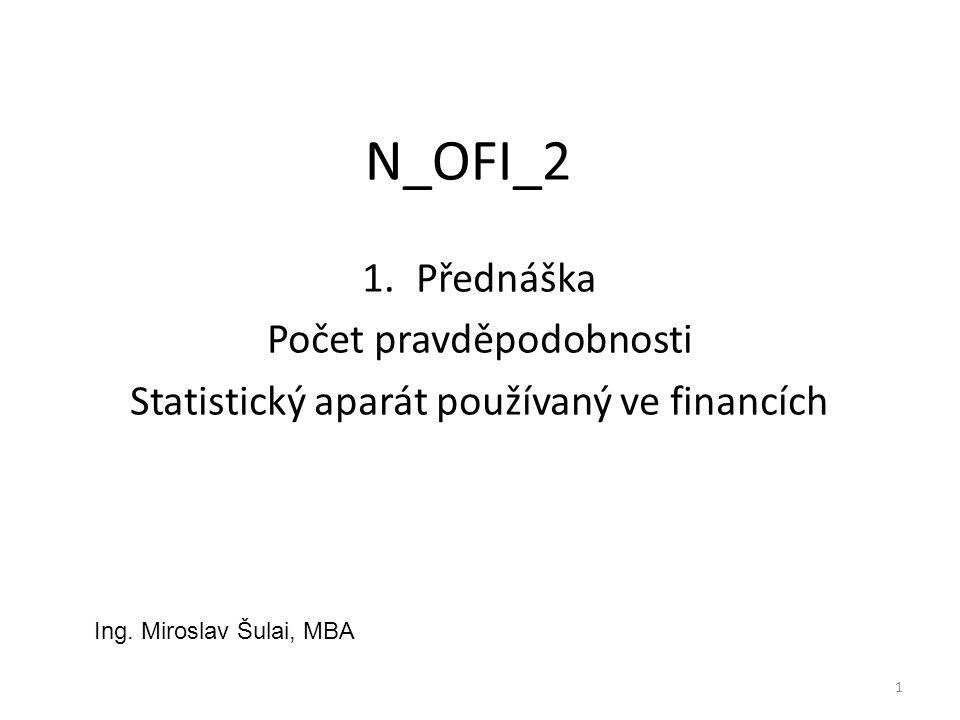 N_OFI_2 Přednáška Počet pravděpodobnosti