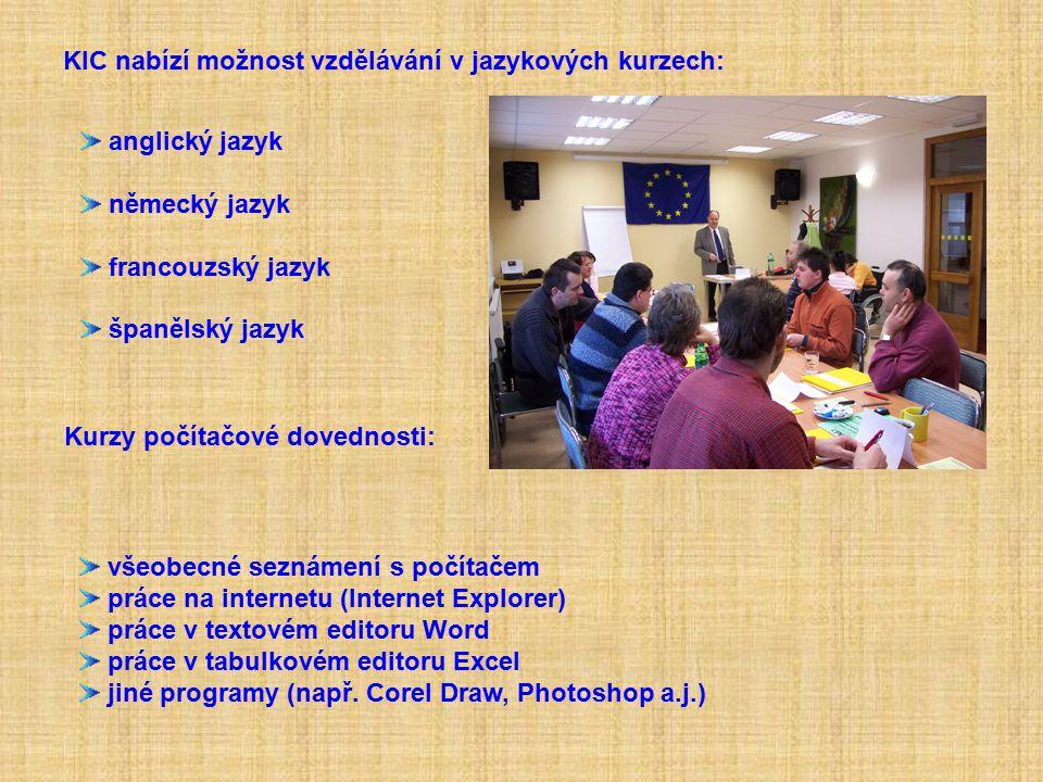 KIC nabízí možnost vzdělávání v jazykových kurzech: