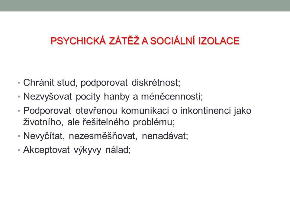 PSYCHICKÁ ZÁTĚŽ A SOCIÁLNÍ IZOLACE