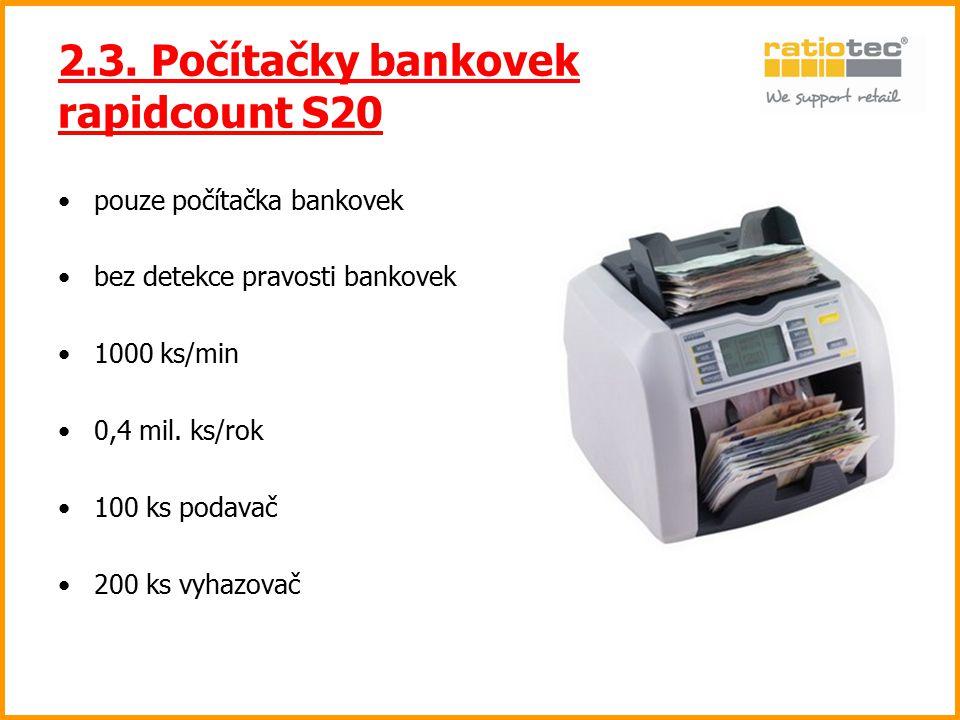 2.3. Počítačky bankovek rapidcount S20