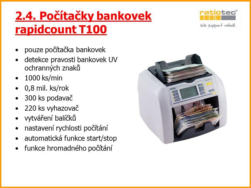 2.4. Počítačky bankovek rapidcount T100