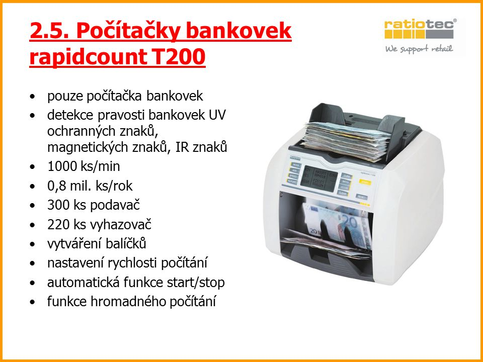 2.5. Počítačky bankovek rapidcount T200