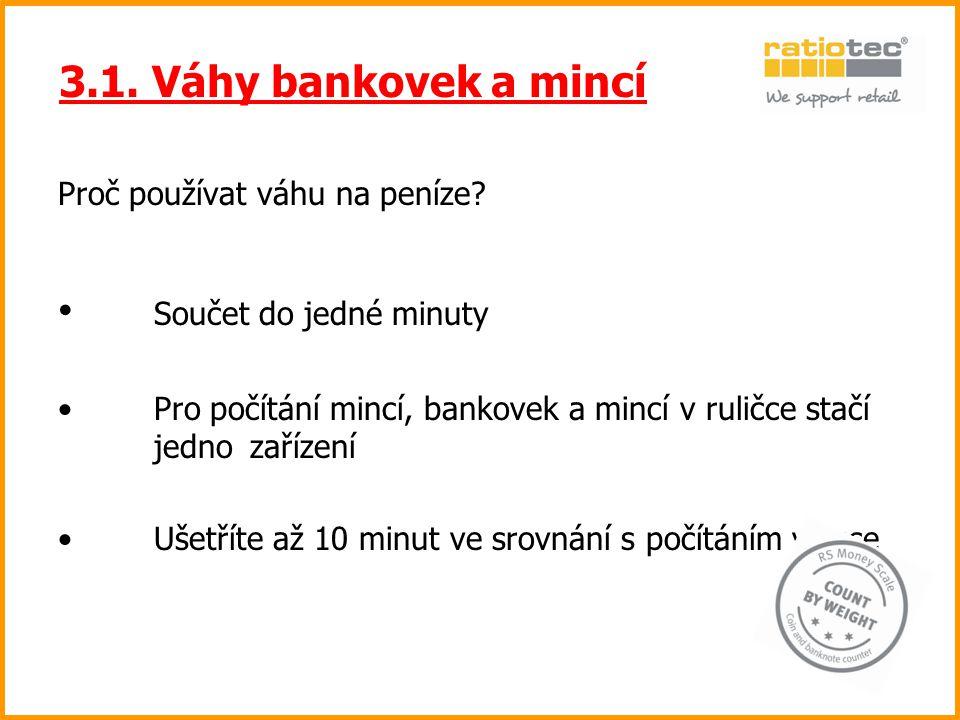 3.1. Váhy bankovek a mincí Součet do jedné minuty
