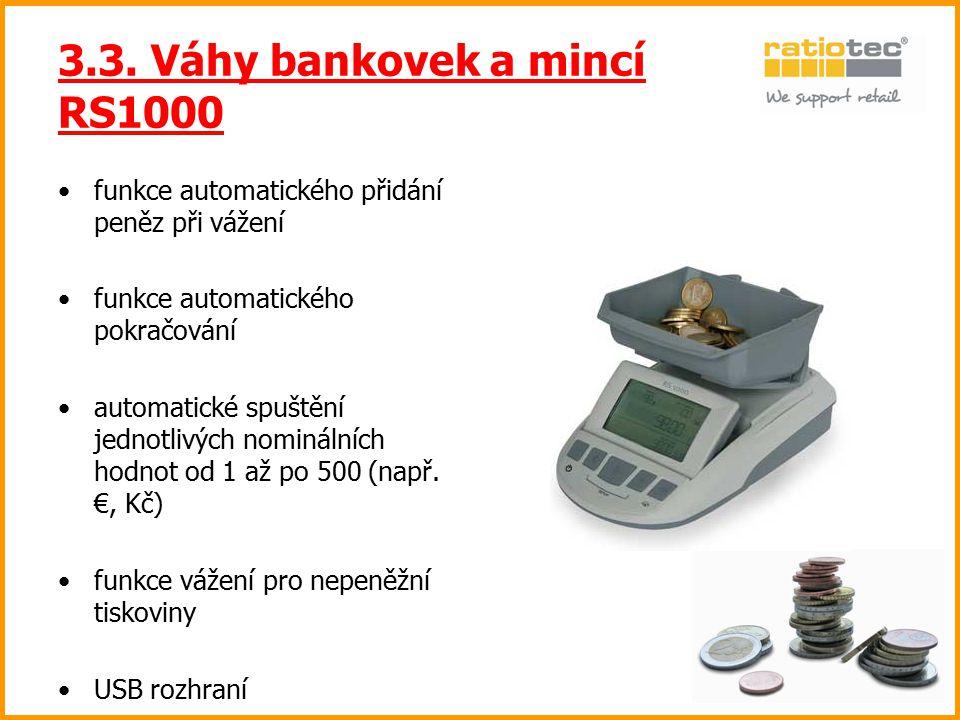 3.3. Váhy bankovek a mincí RS1000