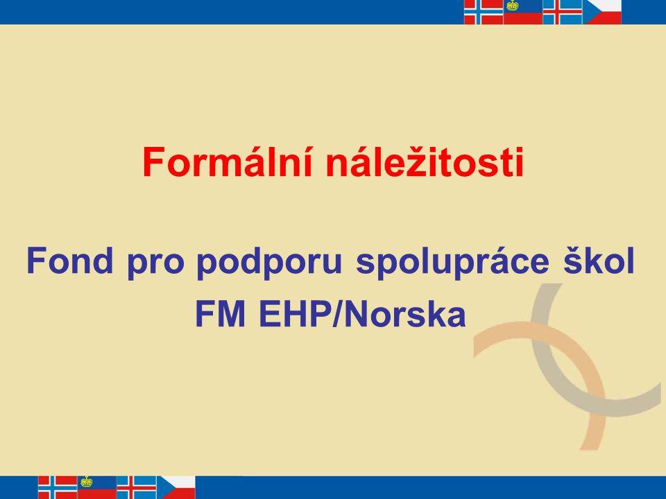 Fond pro podporu spolupráce škol FM EHP/Norska