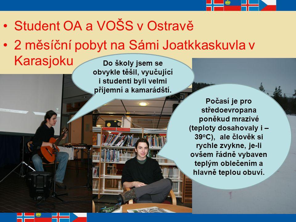 Student OA a VOŠS v Ostravě