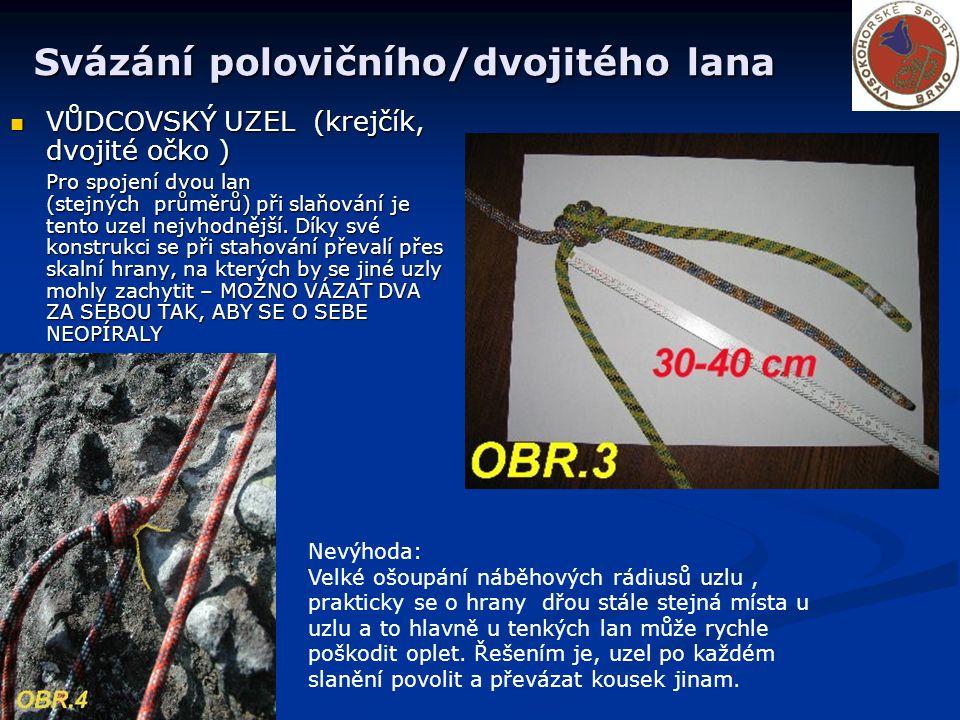 Svázání polovičního/dvojitého lana
