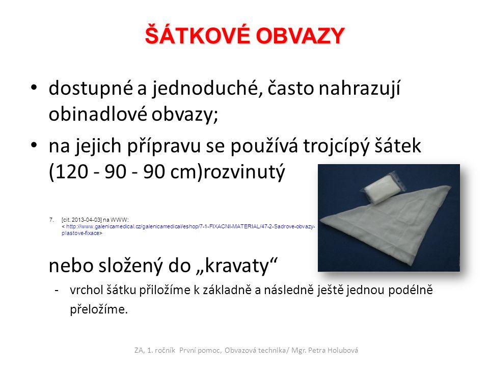 ZA, 1. ročník První pomoc, Obvazová technika/ Mgr. Petra Holubová