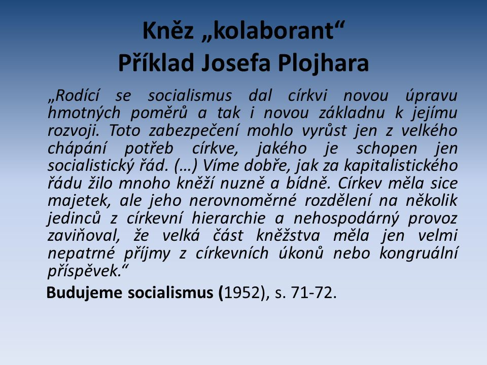 """Kněz """"kolaborant Příklad Josefa Plojhara"""