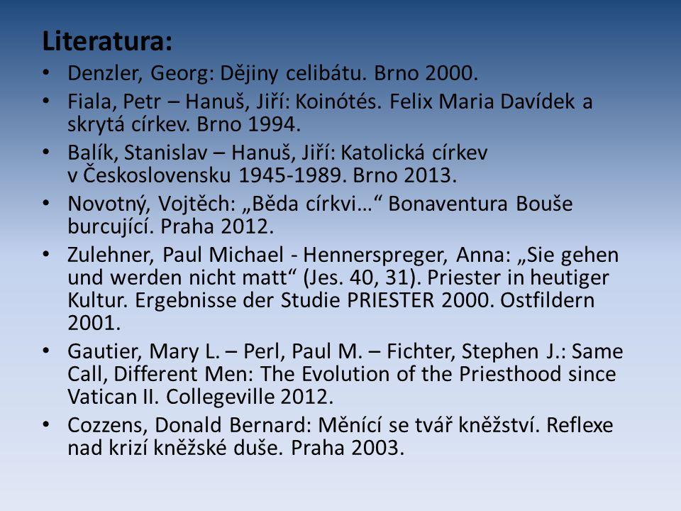 Literatura: Denzler, Georg: Dějiny celibátu. Brno 2000.