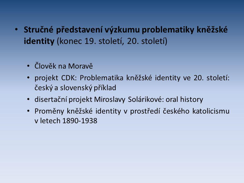 Stručné představení výzkumu problematiky kněžské identity (konec 19