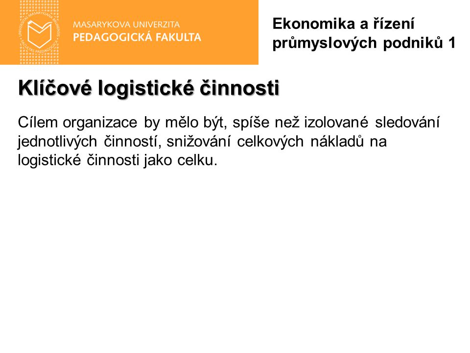 Klíčové logistické činnosti