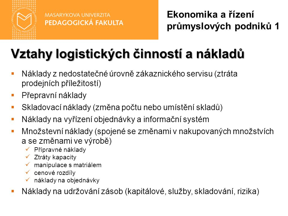 Vztahy logistických činností a nákladů