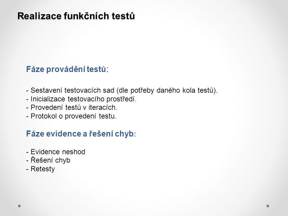 Realizace funkčních testů