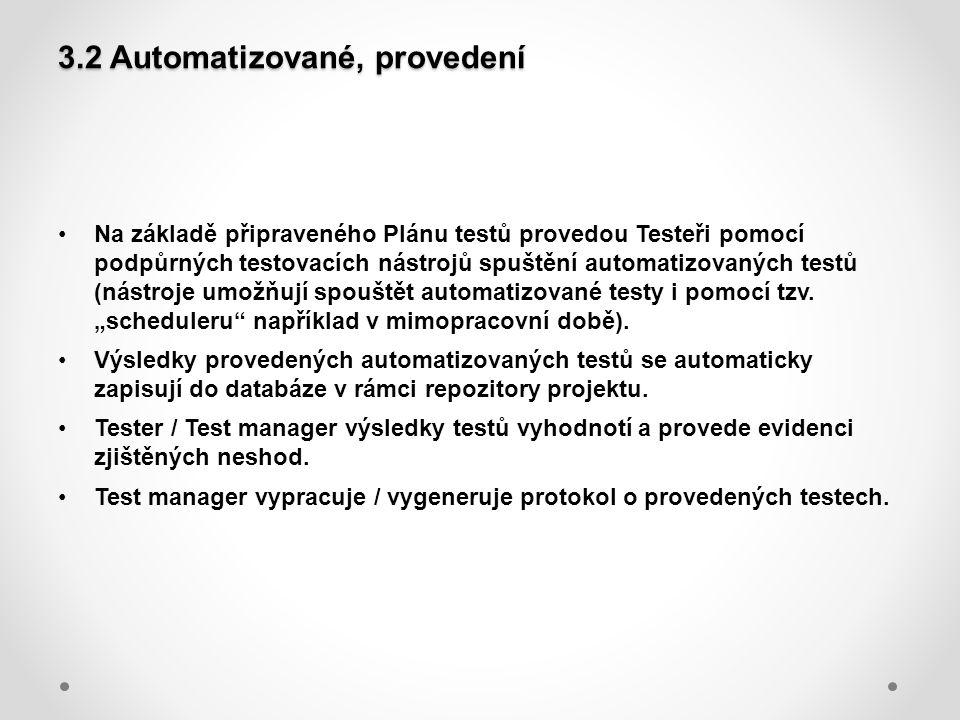 3.2 Automatizované, provedení