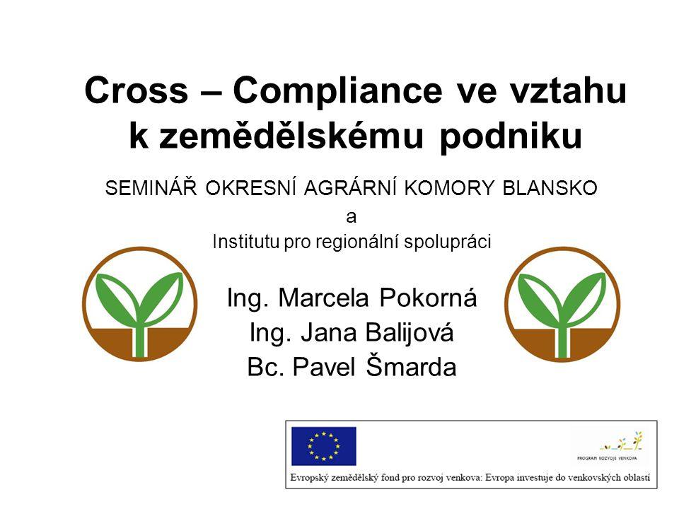 Cross – Compliance ve vztahu k zemědělskému podniku